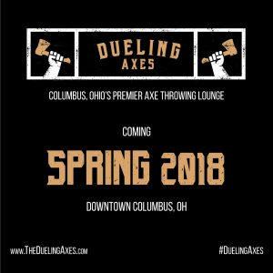 Dueling Axes opening spring 2018
